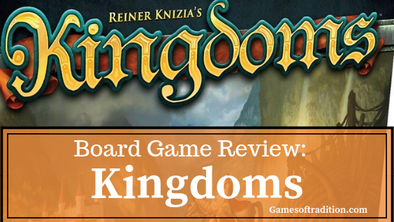 Kingdoms board game review